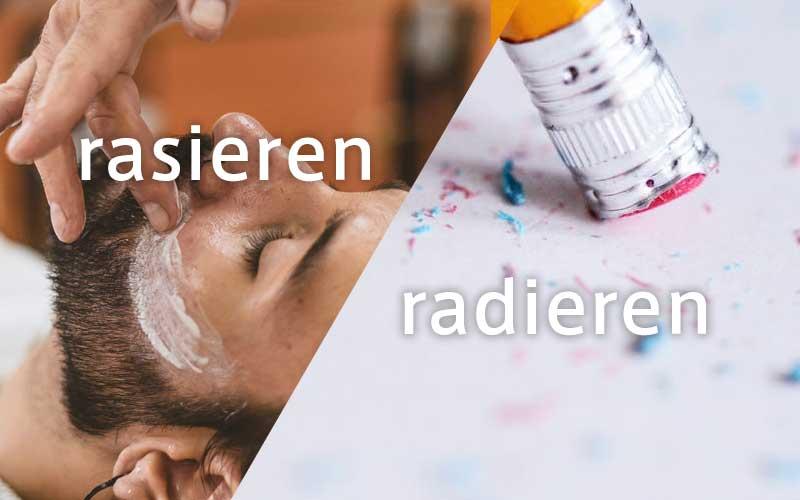 rasierenとradieren